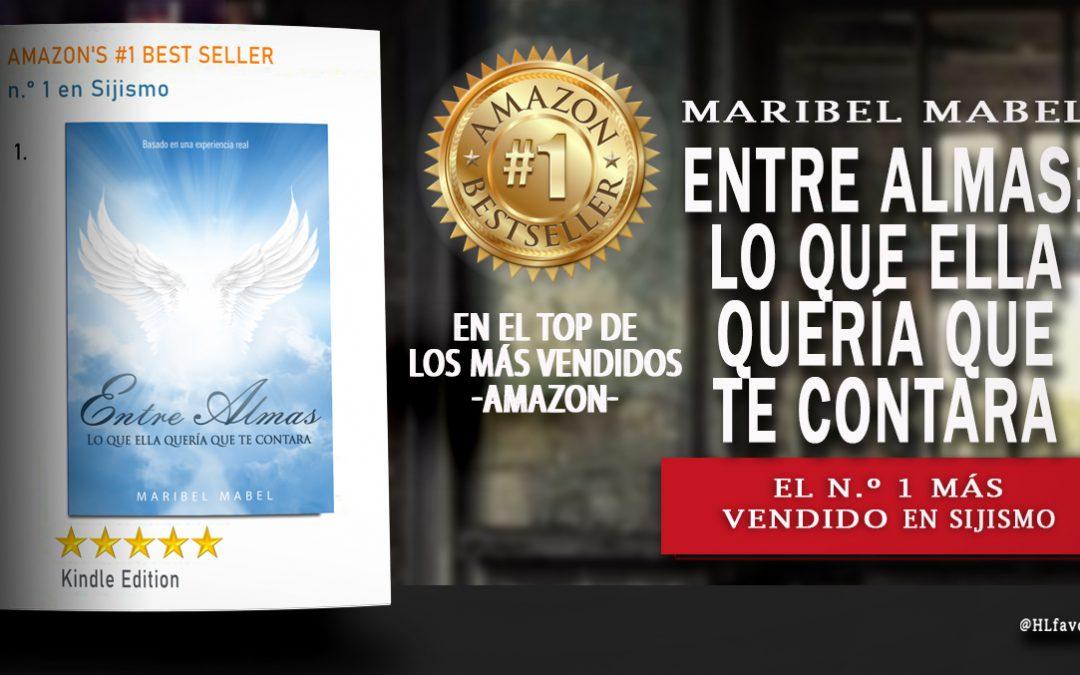 """Los buenos libros📚 que llegan a Best Seller """"Entre Almas"""" en el Top de los más vendidos."""